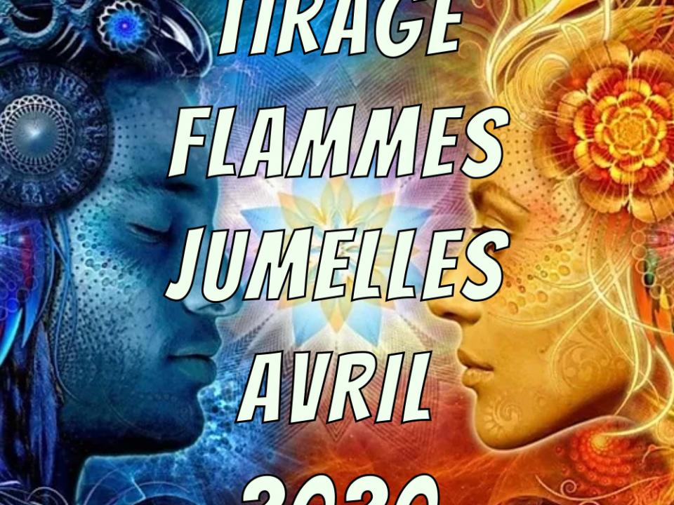 Flammes Jumelles Avril